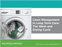 Linen Management in Long Term Care: The Wash and Drying Cycle